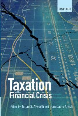 Taxation and the Financial Crisis (Hardback)