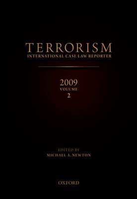 Terrorism 2009: v. 2: International Case Law Reporter - Terrorism: International Case Law Reporter (Hardback)
