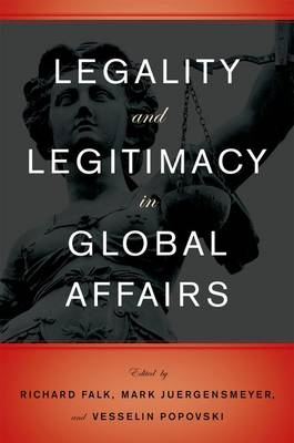 Legality and Legitimacy in Global Affairs (Paperback)