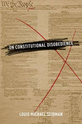 On Constitutional Disobedience - Inalienable Rights (Hardback)