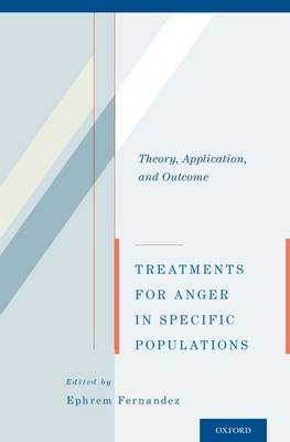 Treatments for Anger in Specific Populations: Theory, Application, and Outcome (Paperback)