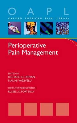 Perioperative Pain Management - Oxford American Pain Library (Paperback)
