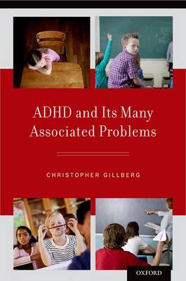 ADHD and its Many Associated Problems (Paperback)