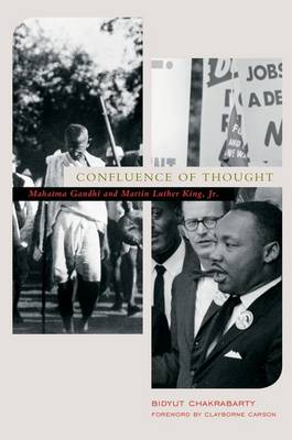 Confluence of Thought: Mohandas Karamchand Gandhi and Martin Luther King, Jr (Paperback)