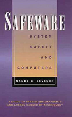 Safeware: System Safety and Computers (Hardback)