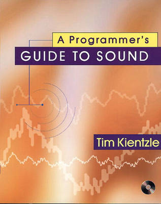 A Programmer's Guide to Sound (Mixed media product)