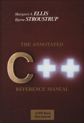 The Annotated C++ Reference Manual (Hardback)