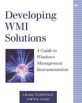 Developing WMI Solutions (Paperback)