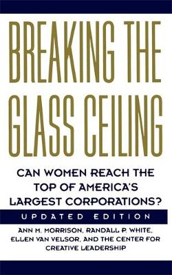 Breaking the Glass Ceiling: Can Women Reach the Top of America's Largest Corporations (Paperback)