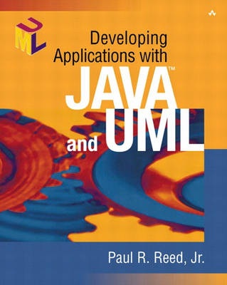 Developing Applications with Java and UML (Paperback)