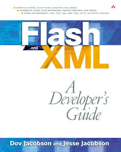 Flash and XML: A Developer's Guide (Paperback)