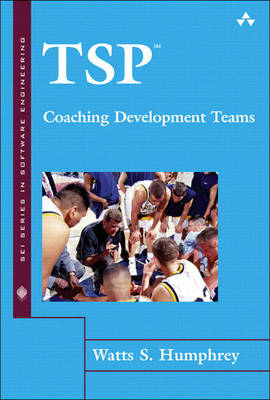 TSP(SM): Coaching Development Teams (Hardback)