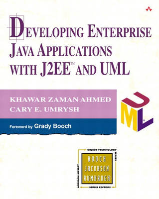 Developing Enterprise Java Applications with J2EE and UML (Paperback)
