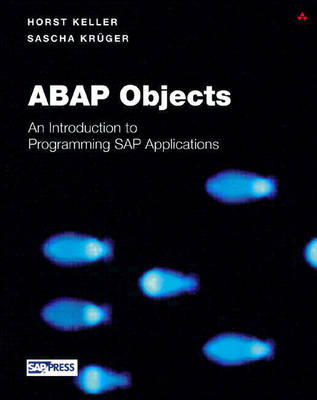 ABAP Objects: Introduction to Programming SAP Applications - SAP Press (Mixed media product)