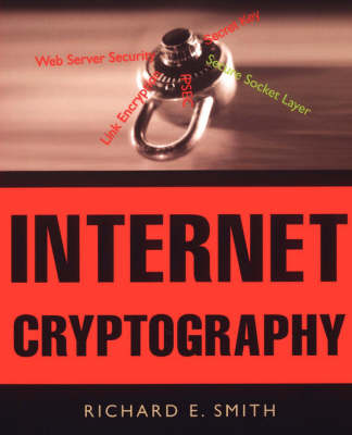 Internet Cryptography: Evaluating Security Techniques (Paperback)