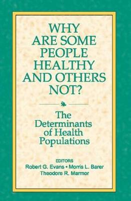 Why are Some People Healthy and Others Not? (Paperback)