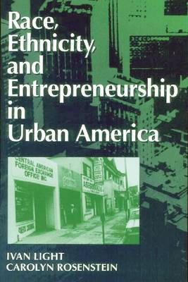 Race, Ethnicity, and Entrepreneurship in Urban America (Paperback)