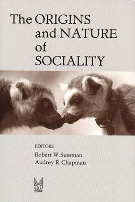 The Origins and Nature of Sociality (Hardback)