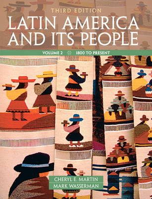Latin America and Its People: Volume 2 (Paperback)