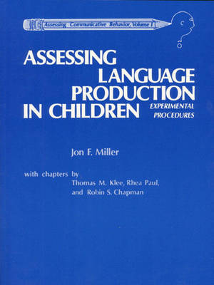 Assessing Language Production in Children (Paperback)