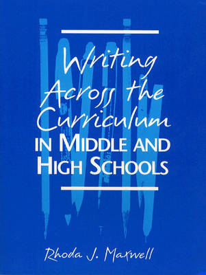 Writing Across the Curriculum in Middle and High Schools (Paperback)