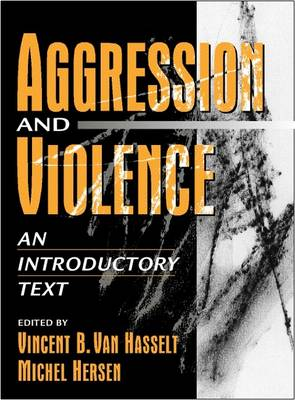 Aggression and Violence:an Introductory Text (Hardback)