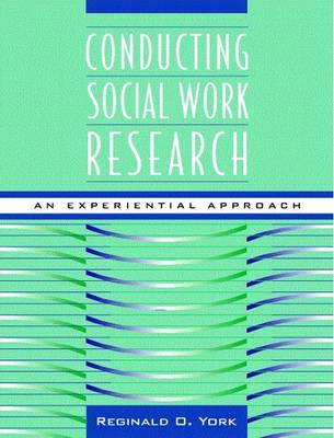 Conducting Social Work Research: An Experiential Approach (Paperback)