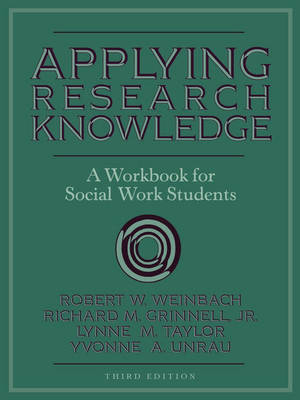 Applying Research Knowledge: A Workbook for Social Work Students (Paperback)