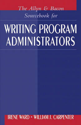 The Allyn & Bacon Sourcebook for Writing Program Administrators (Paperback)