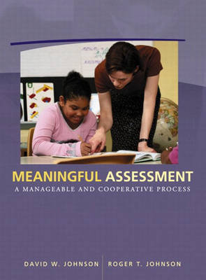 Meaningful Assessment: A Manageable and Cooperative Process (Paperback)
