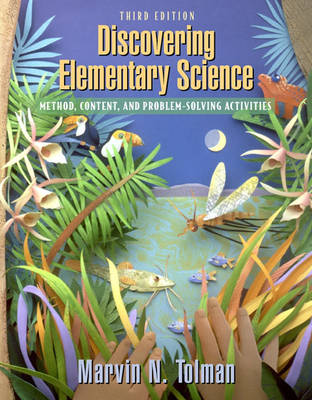 Discovering Elementary Science: Method, Content and Problem Solving Activities (Hardback)