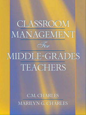 Classroom Management for Middle-Grades Teachers (Paperback)