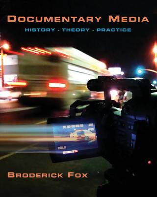 Documentary Media: History, Theory, Practice (Paperback)