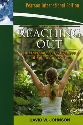 Reaching Out: Interpersonal Effectiveness and Self-Actualization (Paperback)