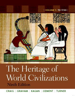 The Heritage of World Civilizations: Volume 1 (Paperback)