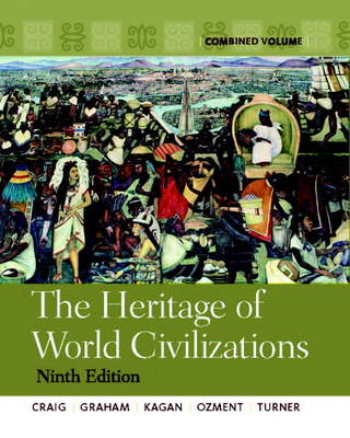 The Heritage of World Civilizations: Combined Volume (Hardback)
