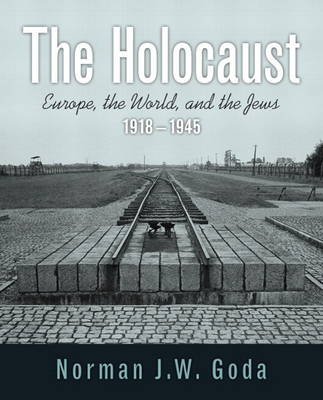 The Holocaust: Europe, the World, and the Jews, 1918 - 1945 Plus MySearchLab with Etext -- Access Card Package (Mixed media product)