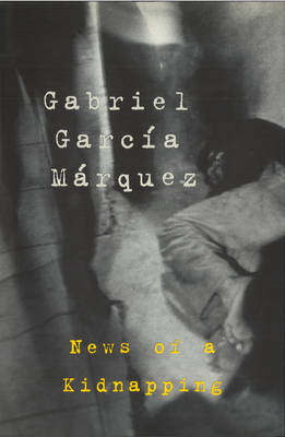 News of a Kidnapping (Hardback)