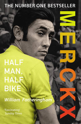 Merckx: Half Man, Half Bike (Paperback)