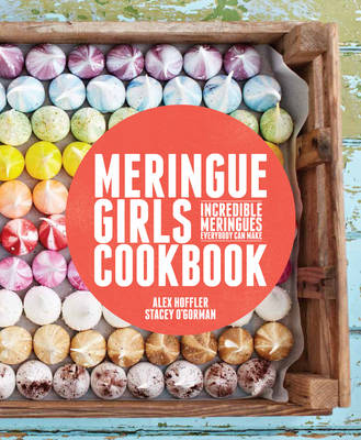 Meringue Girls Cookbook (Hardback)