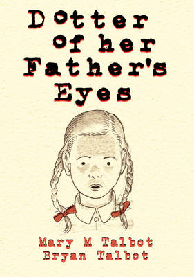 Dotter of Her Father's Eyes (Hardback)
