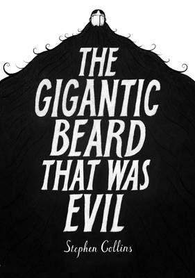 The Gigantic Beard That Was Evil (Hardback)