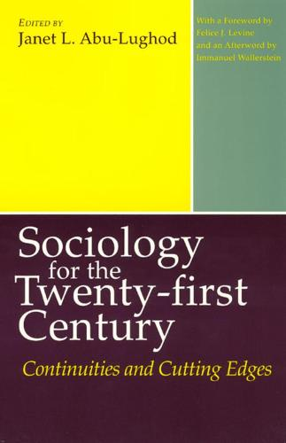 Sociology for the Twenty-first Century: Continuities and Cutting Edges (Hardback)
