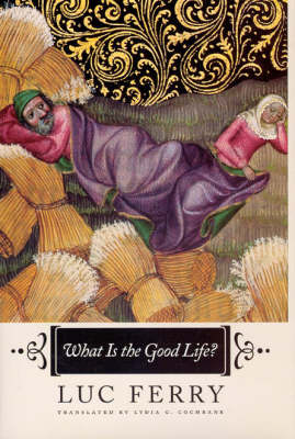 What is the Good Life? (Hardback)