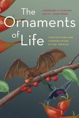 The Ornaments of Life: Coevolution and Conservation in the Tropics - Interspecific Interactions (Hardback)