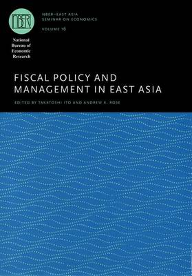 Fiscal Policy and Management in East Asia - National Bureau of Economic Research - East Asia Seminar on Economics (Hardback)