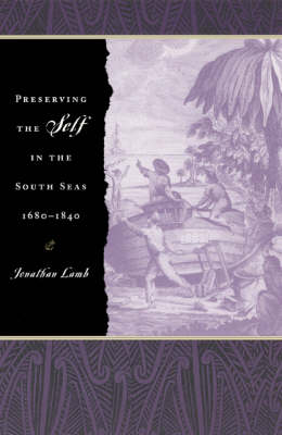 Preserving the Self in the South Seas 1680-1840 (Paperback)