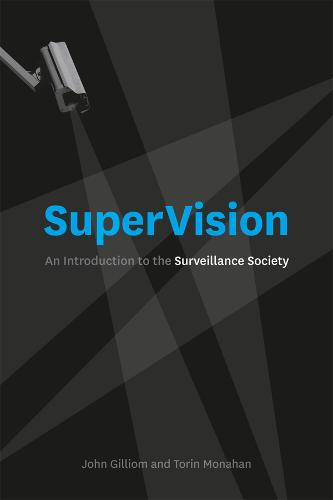 Supervision: An Introduction to the Surveillance Society (Paperback)