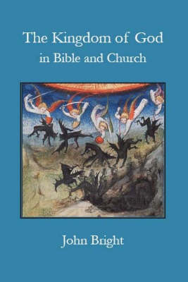 The Kingdom of God in Bible and Church (Paperback)