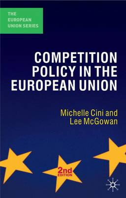 Competition Policy in the European Union - The European Union Series (Paperback)